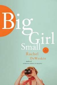 Big Girl Small, Harper Collins, 2011.